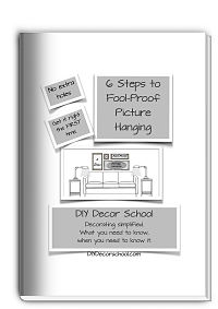 FREE 6 Steps to Fool-Proof Picture Hanging